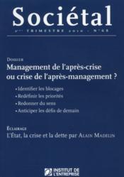 Revue Societal N.68 ; Management De L'Après-Crise Ou Crise De L'Après-Management ? - Couverture - Format classique