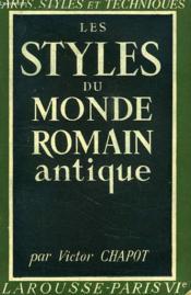 Les Styles Du Monde Romain Antique - Couverture - Format classique