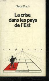 La Crise Dans Les Pays De L Est. Collection Reperes N° 24 - Couverture - Format classique