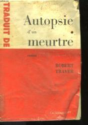 Autopsie D'Un Meurtre. - Couverture - Format classique