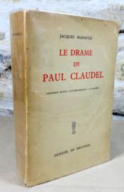 Le drame de Paul Claudel. - Couverture - Format classique