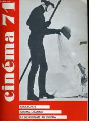 Cinema 71 N° 161 - Koulechov - Cinema Libanais - Le Melodrame Au Cinema - Cinema Et Psychanalyse - Couverture - Format classique