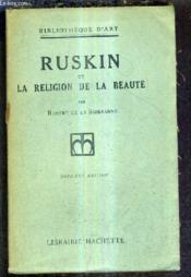 Ruskin Et La Religion De La Beaute / 12e Edition . - Couverture - Format classique