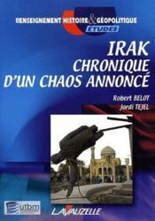 Irak ; chronique d'un chaos annoncé - Couverture - Format classique