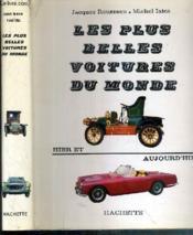 Les Plus Belles Voitures Du Monde - Hier Et Aujourd'Hui - Couverture - Format classique