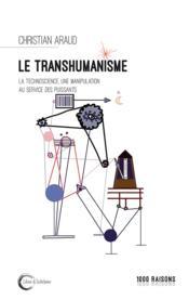 Le transhumanisme ; une manipulation des puissants - Couverture - Format classique