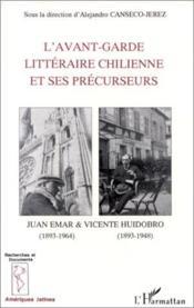 L'avant-garde littéraire chilienne et ses précurseurs - Couverture - Format classique