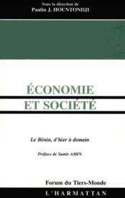 Economie Et Societe ; Le Benin D'Hier A Demain - Couverture - Format classique