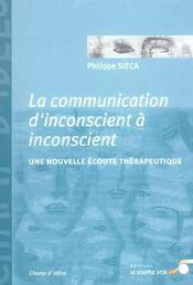 Communication d'inconscient a inconscient (la) - Intérieur - Format classique