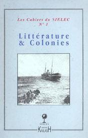 Cahiers Du Sielec T.1 ; Littérature Et Colonies - Intérieur - Format classique