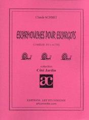 Escarmouches pour escargots ; comedie en 4 actes - Intérieur - Format classique
