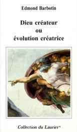 Dieu Createur Ou Evolution Creatrice - Couverture - Format classique
