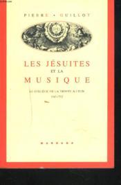 Jesuites Et La Musique 1565-1762 - Couverture - Format classique