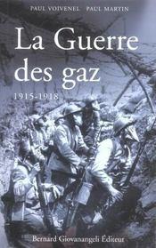 La guerre des gaz 1915-1918 - Intérieur - Format classique