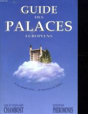 Guide Des Palaces Europeens - Couverture - Format classique