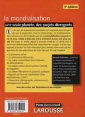 La mondialisation ; une seule planète, des projets divergents (3e édition) - 4ème de couverture - Format classique