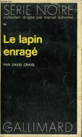Collection : Serie Noire N° 1646 Le Lapin Enrage - Couverture - Format classique