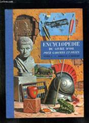 ENCYCLOPEDIE DU LIVRE D OR POUR GARCONS ET FILLES. TOME 1: ABEILLE A ARGENT. 2em EDITION. - Couverture - Format classique