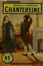 Chantereine. Collection Le Livre Populaire N°77. - Couverture - Format classique