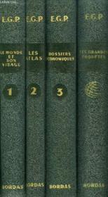 E.G.P., Le Monde Et Son Visage, 4 Volumes - Couverture - Format classique