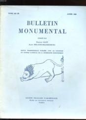 BULLETIN MONUMENTAL . TOME 143-III. ANNEE 1985. REFLEXIONS SUR QUELQUES ASPECTS DE L'ENLUMINURE DANS L'OUEST DE LA FRANCE AU XIIe SIECLE. LA TETE SCULPTEE DITE DE REGNAUD DE MOUCON PROVIENT PLUS PROBABLEMENT DU GISANT DE L'EVEQUE PIERRE DE CELLE... - Couverture - Format classique