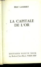 La Capitale De L'Or - Couverture - Format classique