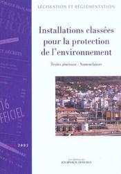 Installations classees pour la protection de l'environnement ; textes generaux et nomenclature - Intérieur - Format classique