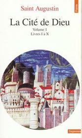 La cite de dieu. t.1. livres i a x - Intérieur - Format classique