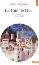 La cite de dieu. t.1. livres i a x - Couverture - Format classique