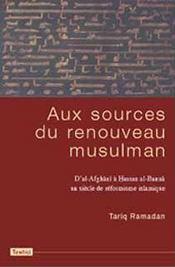 Aux Sources Du Renouveau Musulman - Intérieur - Format classique