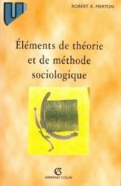 Elements de theorie et de methode sociologique - Couverture - Format classique