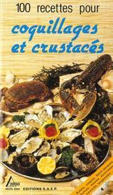 100 recettes coquillages et crustaces - Intérieur - Format classique