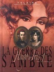La guerre des Sambre - Hugo et Iris T.1 ; printemps 1830 : le mariage d'Hugo - Intérieur - Format classique
