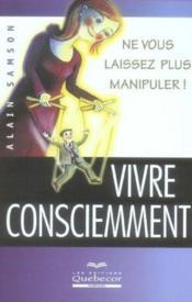 Vivre Consciemment - Couverture - Format classique