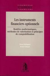 Instruments financiers optionnels, modeles mathematiques, methodes de valorisation et principes de c - Couverture - Format classique