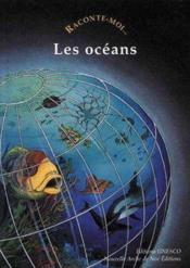 Raconte-Moi... T.46 ; Les Océans - Couverture - Format classique