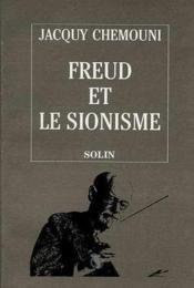 Freud et le sionisme terre psychanalytique, terre promise - Couverture - Format classique