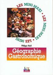 Géographie gastronomique - Intérieur - Format classique