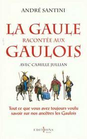 La Gaule racontée aux Gaulois, avec Camille Jullian - Intérieur - Format classique