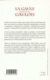 La Gaule racontée aux Gaulois, avec Camille Jullian - 4ème de couverture - Format classique