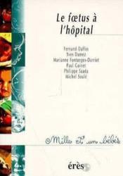 Le foetus a l'hopital - Couverture - Format classique