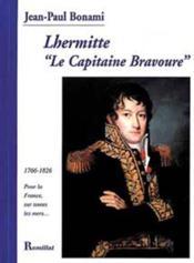 Lhermitte 'le capitaine bravoure' - Couverture - Format classique