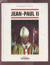 Croniques De L'Histoire : Jean Paul Ii - Couverture - Format classique