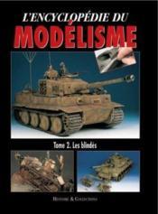Les blindes ; encyclopedie du modelisme - Couverture - Format classique
