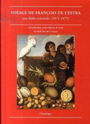 Voyage de françois de l'estra aux indes orientales 1671-1675 - Intérieur - Format classique