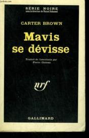 Mavis Se Devisse. ( A Bullet For My Baby ). Collection : Serie Noire N° 675 - Couverture - Format classique