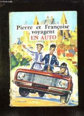 Pierre Et Francoise Voyagent En Auto. - Couverture - Format classique