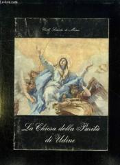 La Chiesa Della Purita Di Udine. Texte En Italien. - Couverture - Format classique