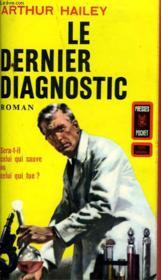 Le Dernier Diagnostic. The Final Dianosis. - Couverture - Format classique