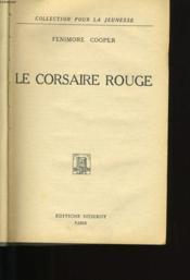 Le Corsaire Rouge. - Couverture - Format classique